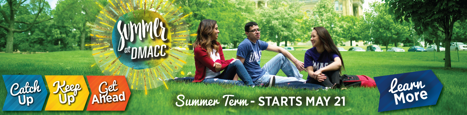Summer Term Starts May 21 - Learn More