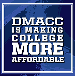 DMACC is making College More Affordable