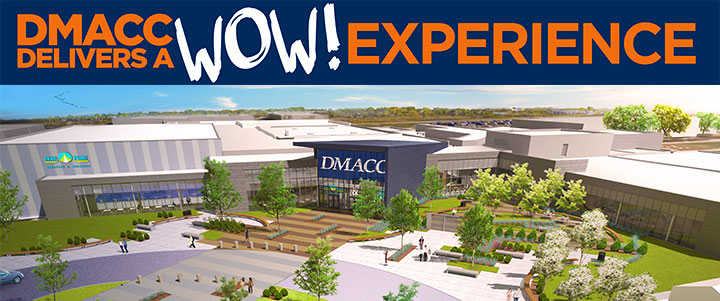 DMACC Delivers a WOW Experience - photo of DMACC Student Complex