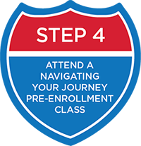 Attend A Navigating Your Journey Pre-Enrollment Class
