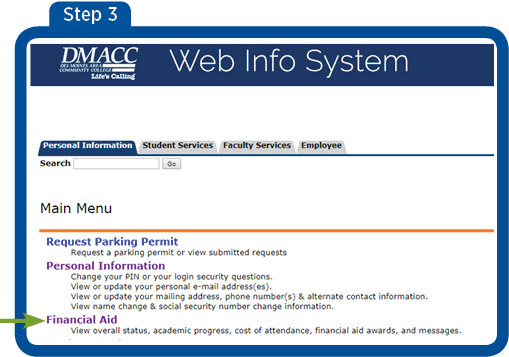 Screen 3 - Select Financial Aid from the main menu.