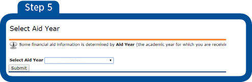 "Screen 5  Select Aid Year.  Arrow pointing to Select Aid Year. Click on dropdown box to select year and click ""Submit""."