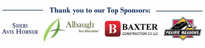 Thank you to our Title Sponsors: Sheri Avis Horner, Albaugh your alternative, Baxter Construction Co LLC, Prairie Meadows