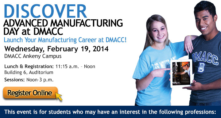 Discover Advanced Manufacturing Day at DMACC