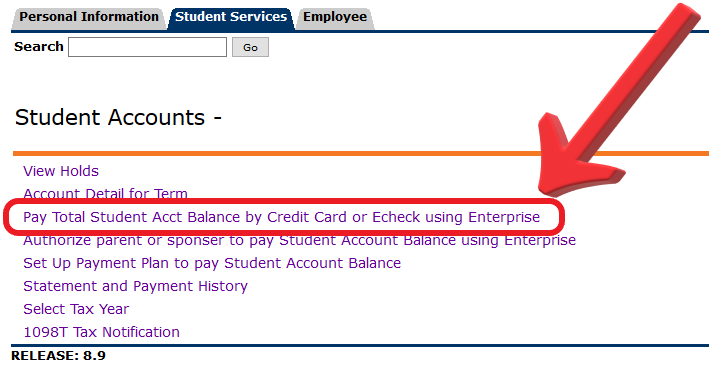 Click 'Pay Total Student Account Balance by Credit Card or Echeck using Enterprise'