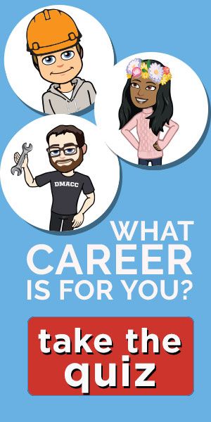 What career is right for you? Take the career quiz.